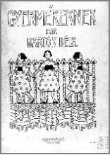 Обложка сборника нот «Детям» – обработка венгерских и словацких народных песен. 1908–1909